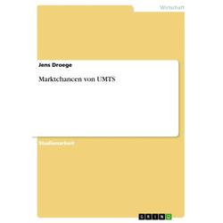 Marktchancen von UMTS als Buch von Jens Droege