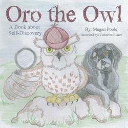 Oro the Owl als Taschenbuch von Megan Poole