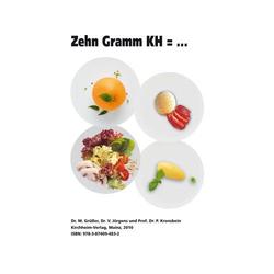 Zehn Gramm KH