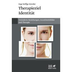 Therapieziel Identität: eBook von Inge Seiffge-Krenke