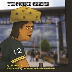 Wisconsin Cheese: eBook von Lee Trotta
