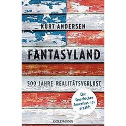Fantasyland. Kurt Andersen  - Buch