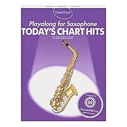 Playalong For Saxophone - Today's Chart Hits. Guest Spot  - Buch