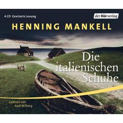 Die italienischen Schuhe als Hörbuch CD von Henning Mankell