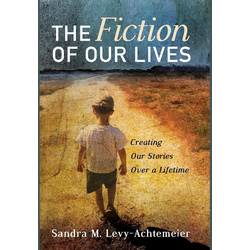 The Fiction of Our Lives als Buch von Sandra M. Levy-Achtemeier