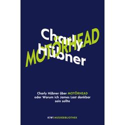 Charly Hübner über Motörhead oder Warum ich James Last dankbar sein sollte: eBook von Charly Hübner