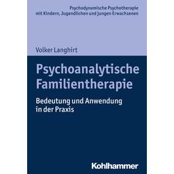 Psychoanalytische Familientherapie: Buch von Volker Langhirt