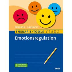 Therapie-Tools Emotionsregulation: Buch von Gunnar Eismann/ Claas-Hinrich Lammers