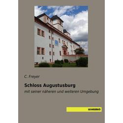 Schloss Augustusburg als Buch von