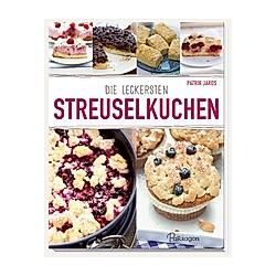 Die leckersten Streuselkuchen. Patrik Jaros  - Buch