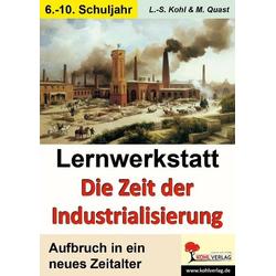 Lernwerkstatt Die Zeit der Industrialisierung