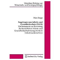 Fragebogen zum Arbeits- und Gesundheitsschutz (FAGS). Marc Stapp  - Buch
