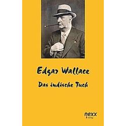 Das indische Tuch. Edgar Wallace  - Buch