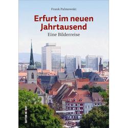 Erfurt im neuen Jahrtausend als Buch von Frank Palmowski