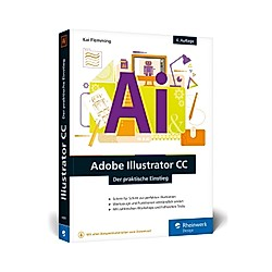 Adobe Illustrator CC. Kai Flemming  - Buch