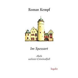 Im Spessart. Roman Kempf  - Buch