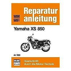 Yamaha XS 850   ab  1980; . - Buch