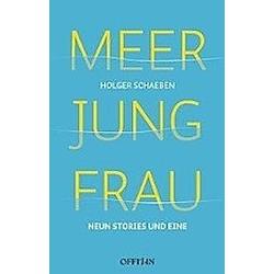Meer Jung Frau. Holger Schaeben  - Buch