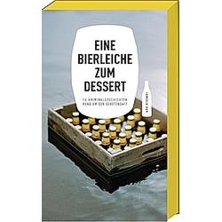 Eine Bierleiche zum Dessert - Buch