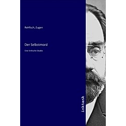 Der Selbstmord. Eugen Rehfisch  - Buch
