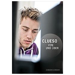 Clueso - Von und Über. Clueso  - Buch