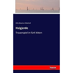 Halgjerde. Otto Mautner-Markhof  - Buch