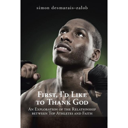 First I'd Like to Thank God als Buch von Simon Desmarais-Zalob