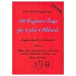 100 Keyboard Songs: Bd.2 Für 3 plus 4 Akkorde. Dieter Kolb  Frithjof Krepp  - Buch