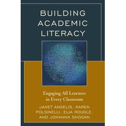 Building Academic Literacy als Taschenbuch von Janet I. Angelis/ Karen Polsinelli/ Eija Rougle