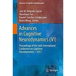 Advances in Cognitive Neurodynamics (VI) - Buch
