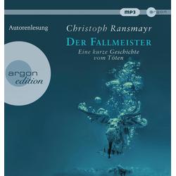 Der Fallmeister als Hörbuch CD von Christoph Ransmayr