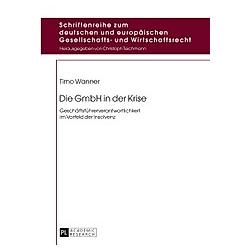 Die GmbH in der Krise. Timo Wanner  - Buch