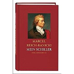 Mein Schiller. Friedrich Schiller  - Buch