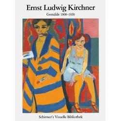 Ernst Ludwig Kirchner - Gemälde 1908-1920 als Buch von Ernst Ludwig Kirchner