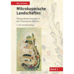 Mikrokosmische Landschaften Band 1: Buch von Udo Lorenzen