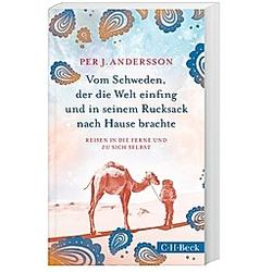 Vom Schweden  der die Welt einfing und in seinem Rucksack nach Hause brachte. Per J. Andersson  - Buch