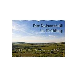 Der Kaiserstuhl im Frühling (Wandkalender 2021 DIN A3 quer)