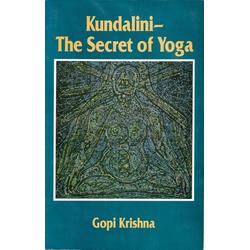 Kundalini: The Secret of Yoga