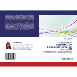 Evaluation of betamethasone dipropionate therapeutic level in GCF als Buch von Liljana Bogdanovska/ Rumenka Petkovska