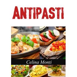 Antipasti: eBook von Celina Monti