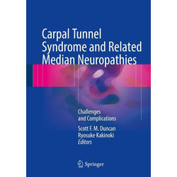Carpal Tunnel Syndrome and Related Median Neuropathies: eBook von