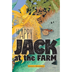 Happy Jack at the Farm als Buch von Dennis Woodwell