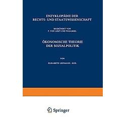 Ökonomische Theorie der Sozialpolitik. Elisabeth Liefmann-Keil  - Buch