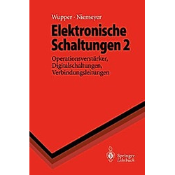Elektronische Schaltungen: Bd.2 Elektronische Schaltungen 2. Ulf Niemeyer  Horst Wupper  - Buch