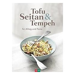 Tofu Seitan & Tempeh - Buch