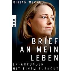 Brief an mein Leben. Miriam Meckel  - Buch