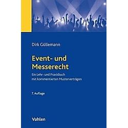 Event- und Messerecht. Dirk Güllemann  - Buch