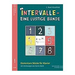 Intervalle - Eine lustige Bande  für Klavier  Spielpartitur. C. René Hirschfeld  - Buch