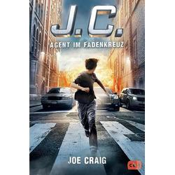 J.C. - Agent im Fadenkreuz