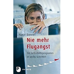 Nie mehr Flugangst. Karin Bonner  - Buch
